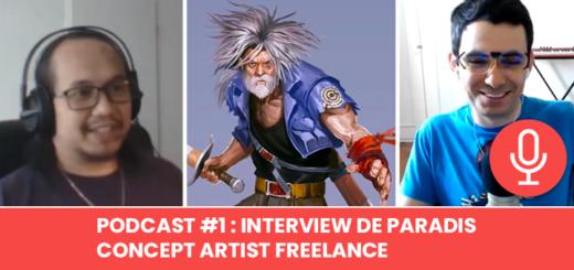 Podcast #1 – Interview de Paradis : Concept Artist Freelance