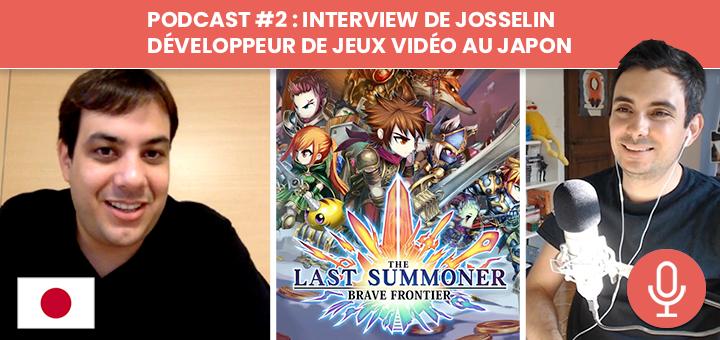 Podcast #2 : Interview de Josselin, développeur de jeux vidéo au Japon