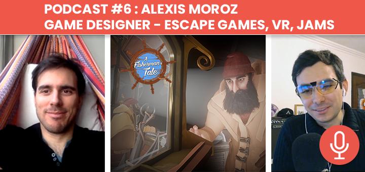 Podcast #6 : Interview de Alexis Moroz - Game Designer Freelance